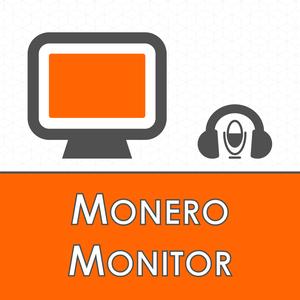 The Monero Monitor Podcast by bigreddmachine