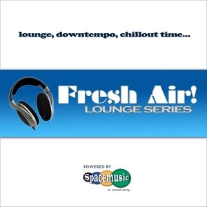 Fresh Air! Lounge Series by spacemusic.nl