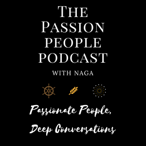 The Passion People Podcast by Naga Subramanya B B