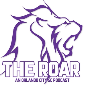 The Roar: An Orlando City Soccer Podcast by The Roar