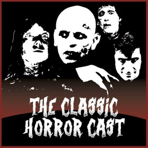 The Classic Horror Cast by None
