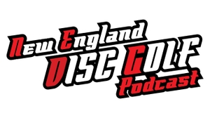 New England Disc Golf Podcast by New England Disc Golf Podcast
