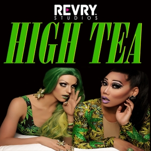 High Tea with Laganja Estranja and Gia Gunn by REVRY Studios