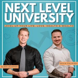 Next Level University by Kevin Palmieri and Alan Lazaros