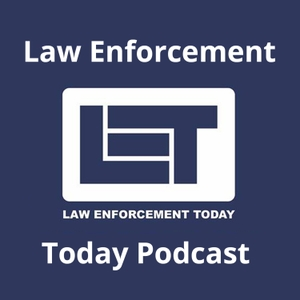 """Law Enforcement Today Podcast by John """"Jay"""" Wiley"""