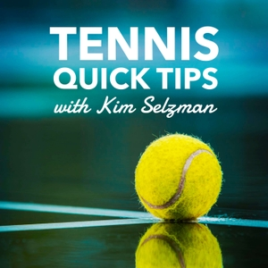 Tennis Quick Tips  | Fun, Fast and Easy Tennis - No Lessons Required by Kim Selzman
