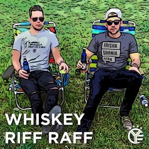Whiskey Riff Raff by Whiskey Riff