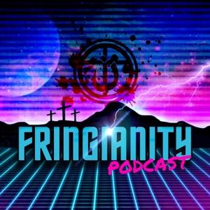FRINGIANITY Podcast by FRINGIANITY Podcast
