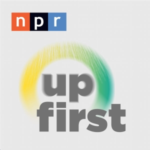Up First by NPR