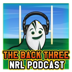 The Back Three Podcast by The Back Three NRL Podcast