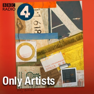 Only Artists by BBC Radio 4