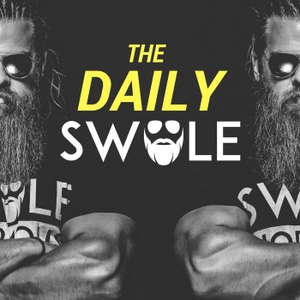 The Daily Swole Podcast by Swolenormous