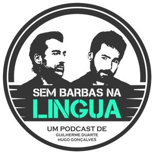 Sem Barbas Na Língua by Guilherme Duarte & Hugo Gonçalves