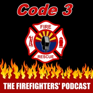 Code 3 - The Firefighters' Podcast by Scott Orr
