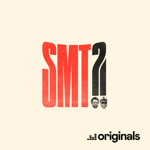 SMT?! by Deezer Originals