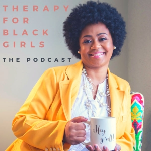 Therapy for Black Girls by Joy Harden Bradford, Ph.D.  Mental Health Personal Development Psychology 