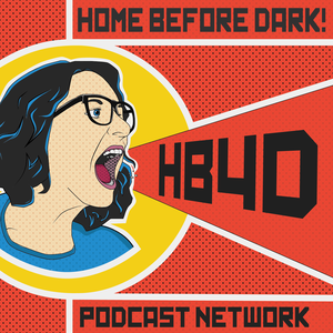 Home Before Dark Podcast Network by Home Before Dark Podcast Network