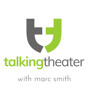 Talking Theater by Marc Smith