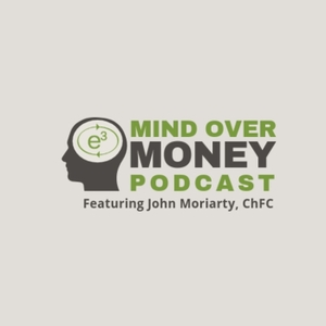 Mind Over Money by John Moriarty
