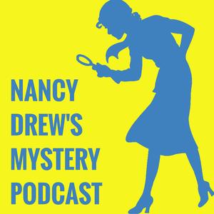 Nancy Drew's Mystery Podcast by Katie & Michelle