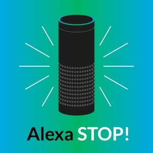 Alexa Stop Podcast by Robert Belgrave & Jim Bowes