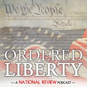 Ordered Liberty by National Review