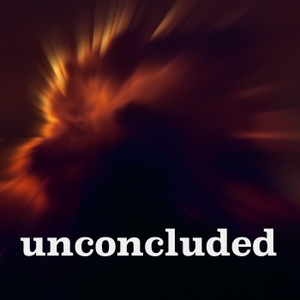 Unconcluded by Unconcluded LLC
