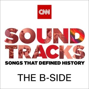 Soundtracks: The B Side by CNN