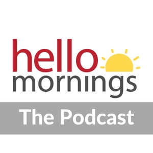 The Hello Mornings Podcast by Kat Lee