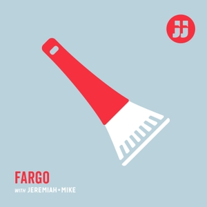 Fargo with Jeremiah + Mike by Jay + Jack Productions