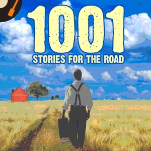 1001 Stories For The Road by Recorded History Podcast Network