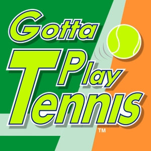 Gotta Play Tennis by Ron Miller