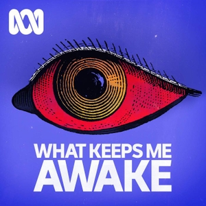 What Keeps Me Awake by ABC Radio