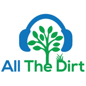 All The Dirt  Gardening, Sustainability and Food by Steve Wood and  Deryn Thorpe