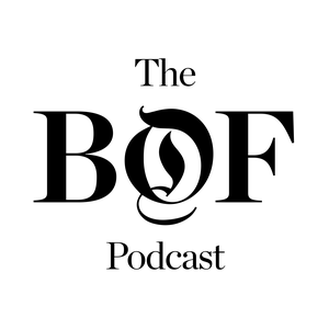 The Business of Fashion Podcast by The Business of Fashion