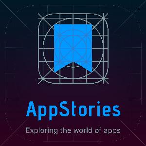 AppStories by Federico Viticci, John Voorhees