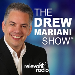 The Drew Mariani Show by Relevant Radio