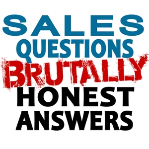 B2B Sales Questions Show - Brutally Honest Answers - Sales Hackers Ideas by Sales