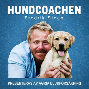 Hundcoachen Fredrik Steen by I LIKE RADIO