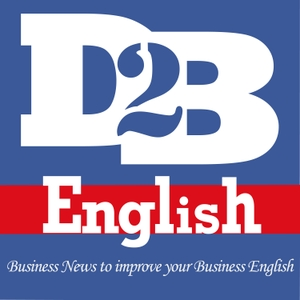 Down to Business English: Business News to Improve your Business English by Skip Montreux, Dez Morgan & Samantha Vega | Business English Instructors