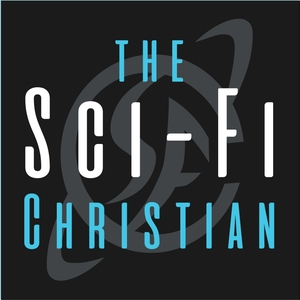 The Sci-Fi Christian by Ben De Bono and Matt Anderson