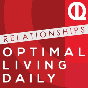 Optimal Relationships Daily: The Best of Dating | Marriage | Parenting | Advice by Joc Marie with Optimal Living Daily Narrates Relationship Blogs