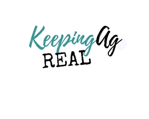 Keeping Ag Real by Jenny Schweigert