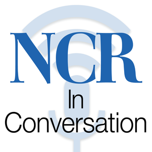 NCR In Conversation by National Catholic Reporter