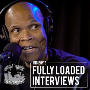 Big Boy's Fully Loaded Interviews by iHeartRadio