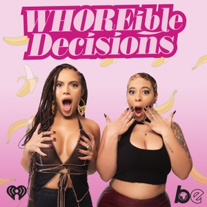 WHOREible decisions by The Black Effect and iHeartRadio