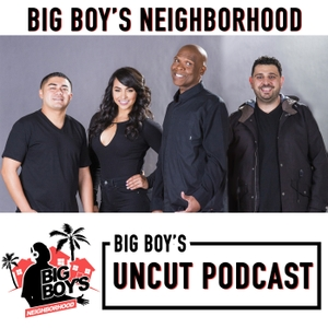 Big Boy Uncut by Big Boy's Neighborhood