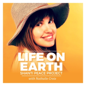 Life On Earth Podcast by Nathalie Croix