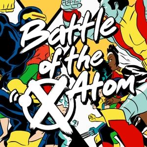 Battle Of The Atom: An X-Men Podcast by Zachary Jenkins (Xavier Files) & Adam Reck