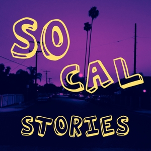 SoCal Stories by SoCal Stories